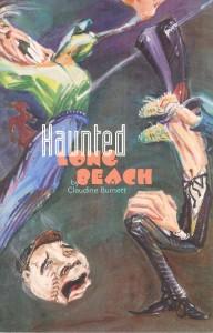Haunted Long Beach
