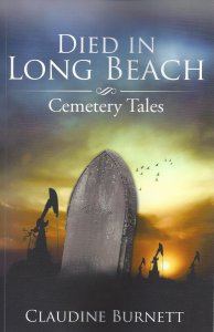 Died in Long Beach - Cemetary Tales