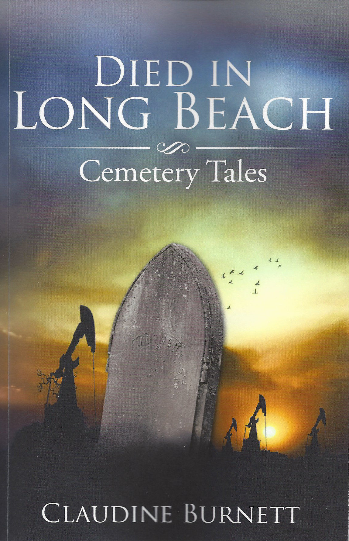 Died in Long Beach – Cemetery Tales